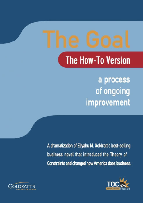 the goal movie how to version goldratt marketing the goal movie how to version