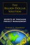 The Billion Dollar Solution: Secrets of Prochain Project Management
